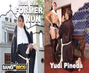 BANGBROS - Blasphemous Ex Catholic Nun Yudi Pineda Commits Unholy Act! from selilion